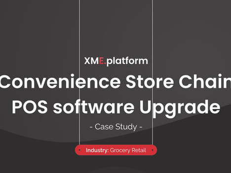 Made with XME: POS for Convenience Stores National Chain