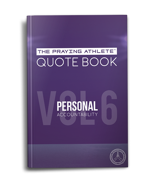 The Praying Athlete Quote Book Vol. 6