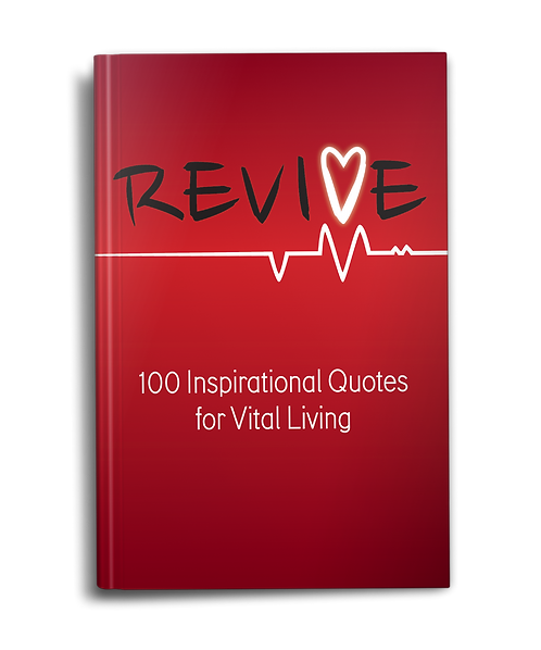 Revive: 100 Inspirational Quotes for Vital Living