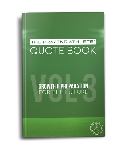 The Praying Athlete Quote Book Vol. 3