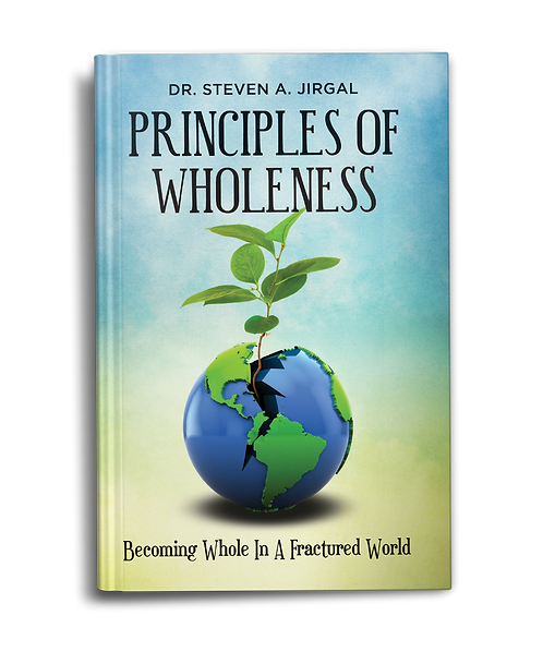 Principles of Wholeness