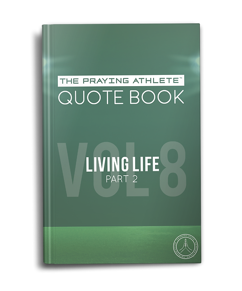 The Praying Athlete Quote Book Vol. 8