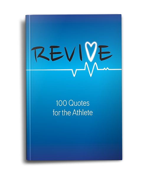 Revive: 100 Quotes for the Athlete