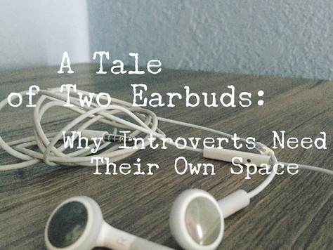A Tale of Two Earbuds: Why Introverts Need Their Own Space
