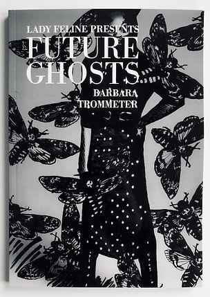 Lady Feline presents: Future Ghosts Katalog