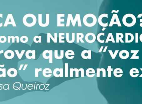 """Lógica ou Emoção? Saiba como a Neurocardiologia comprova que a """"voz do coração"""" realmente existe."""