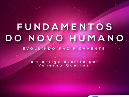 Fundamentos do Novo Humano