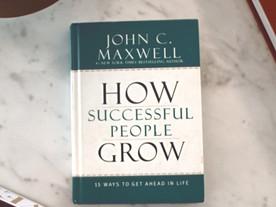 How Successful People Grow-My Takeaways