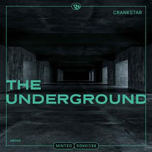 Crankstar - The Underground