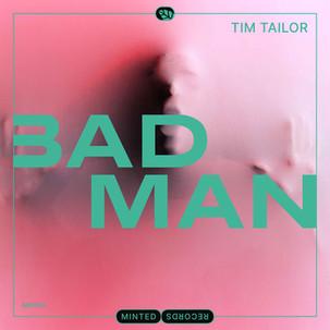 Tim Tailor - Bad Man