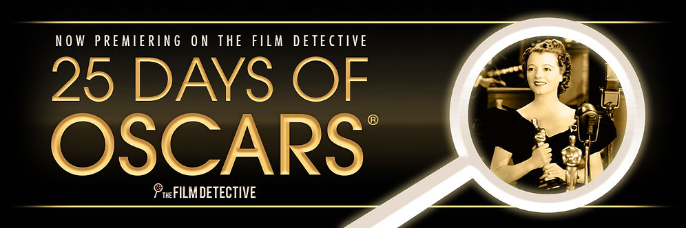 The Film Detective 25 Days of Oscars