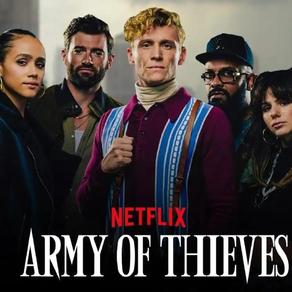 Army of Thieves    Prequela de  Army of the Dead ganha novo pôster