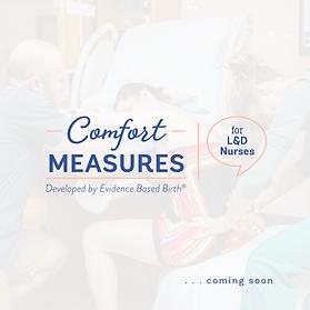 Comfort Measures coming soon.png