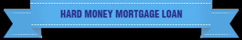 hard money mortgage loan.png
