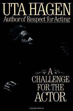 A Challenge for the Actor, Uta Hagen
