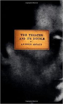 The Theatre and its Double, Antonin Artaud
