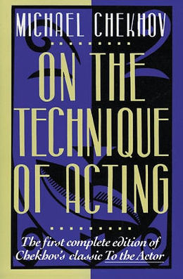 On the Technique of Acting, Michael Chekhov