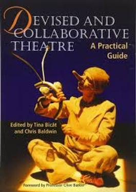 Devised and Collaborative Theatre- Tina Bicat and Clive Barker