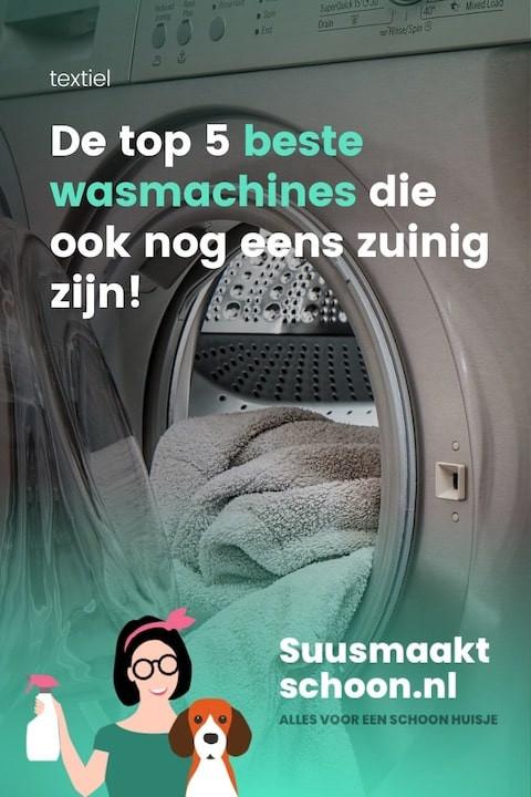 beste wasmachine | top 5 | zuinig huishouden | veel wasgoed | wasgoed ideeen |  duurzaam leven | huishoudelijke tips |huishouden organiseren