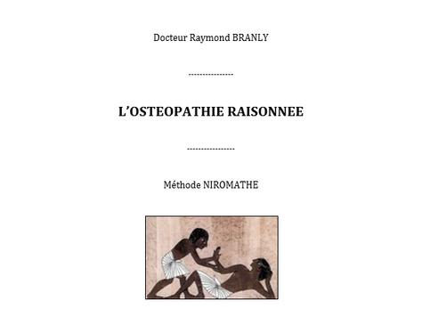 """Le livre """"L'ostéopathie raisonnée"""" de Raymond Branly"""