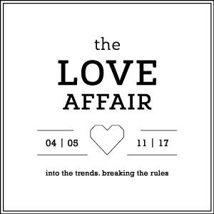 """Siamo lieti di annunciare che saremo gli espositori ufficiali di """"The Love Affair"""" a Milan"""