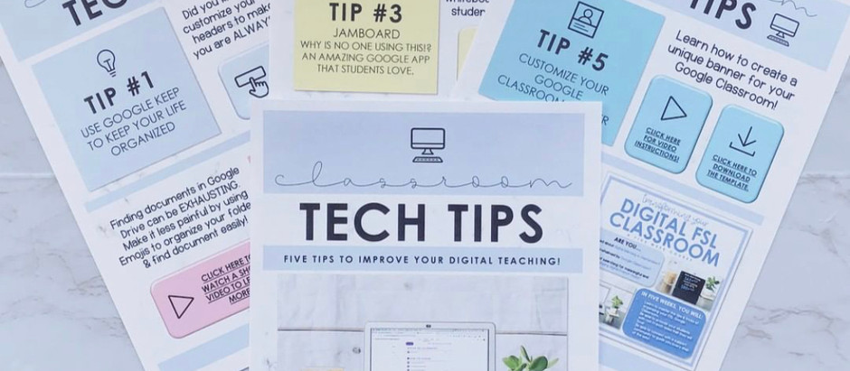 TECH TIPS FOR YOUR FRENCH CLASSROOM