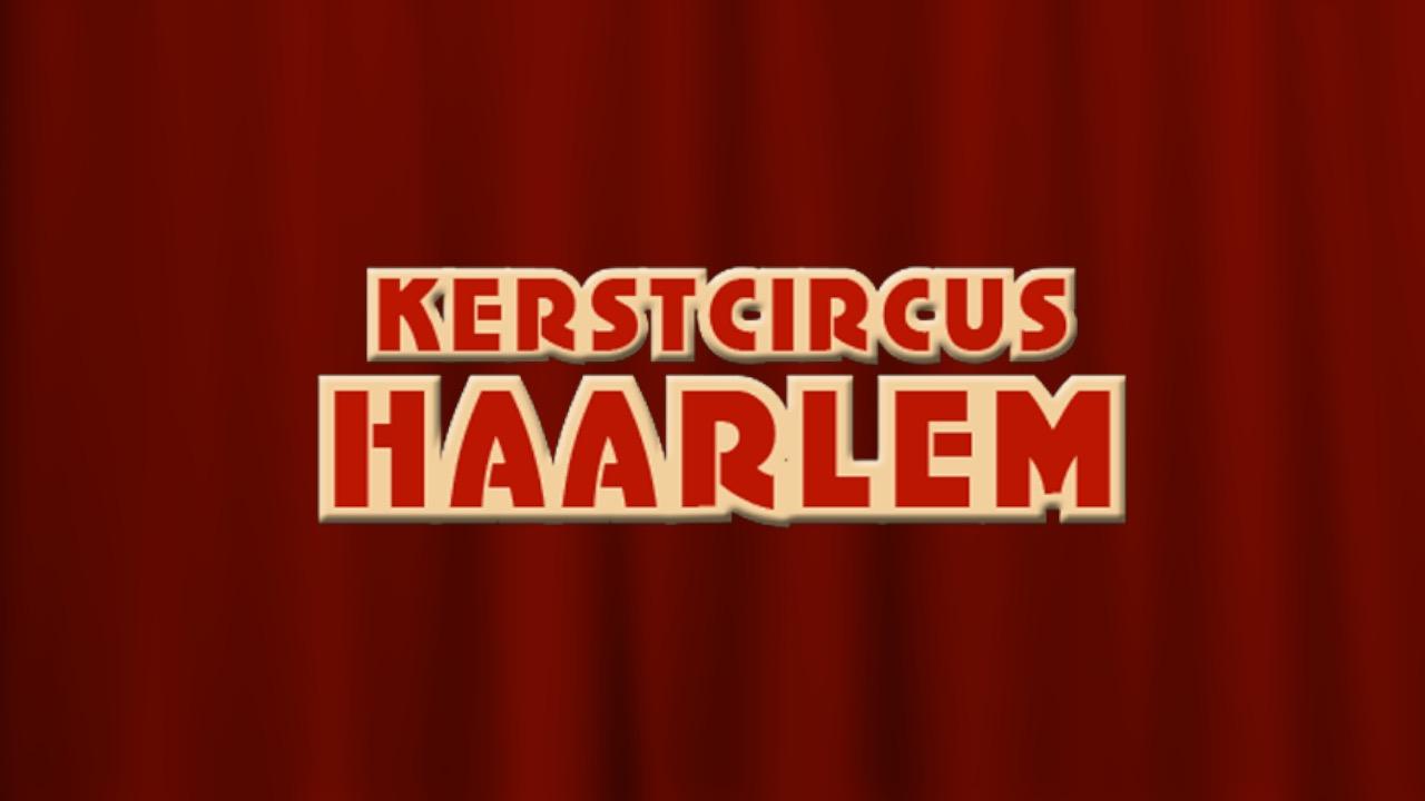 Kerstcircus Haarlem 2018/2019