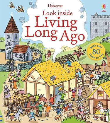 Usborne: Look Inside Living Long Ago