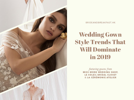 Wedding Gown Style Trends That Will Dominate in 2019 - Bride and Breakfast