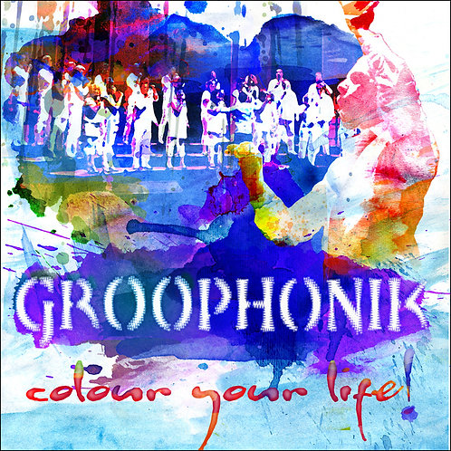 """CD """"Groophonik - Colour your life!"""""""