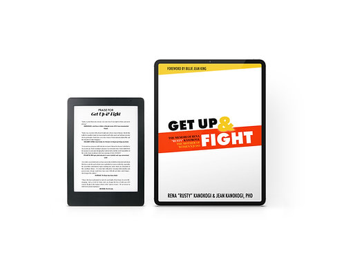 Get Up & Fight, The Memoir of Rusty Kanokogi Ebook