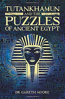 Tutankhamun and the Puzzles of Ancient Egypt