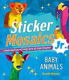 Sticker Mosaics Jr.: Baby Animals: Create Magical Pictures with Glitter Stickers!