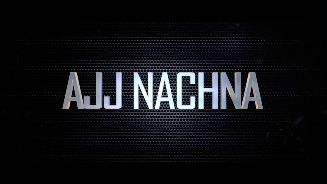 Ajj Nachna - The MasterClass