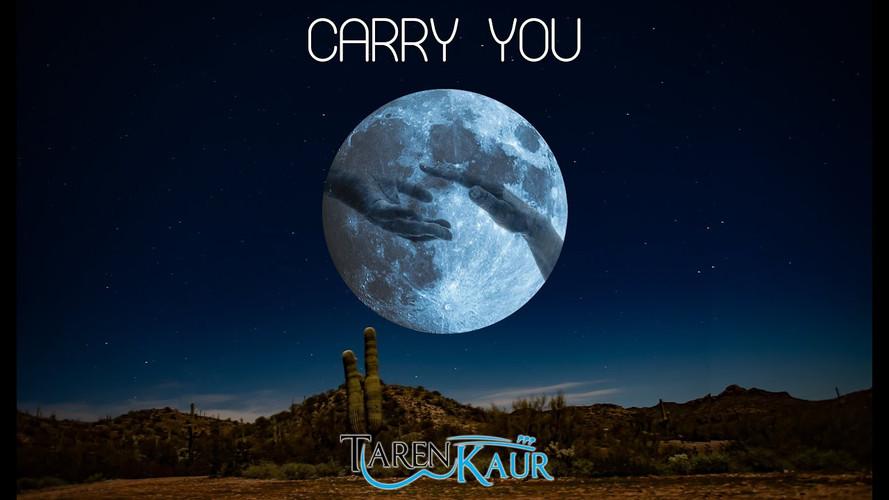 Carry You - Taren Kaur