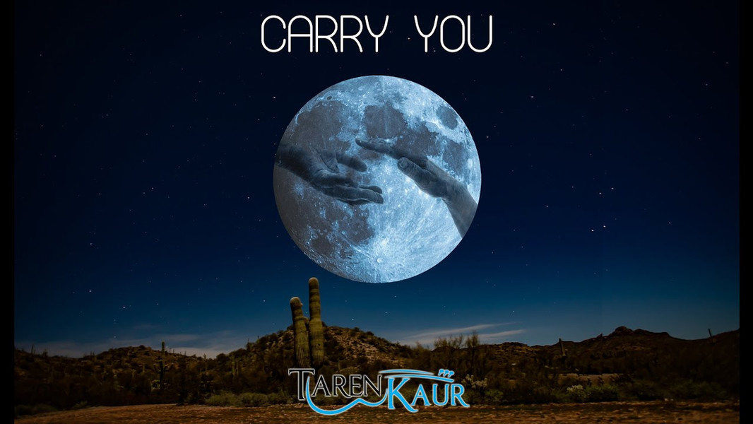 Carry You - Taren Kaur
