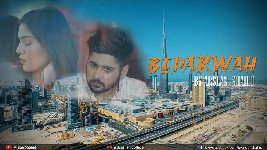 Beparwah - Arslan Shahid