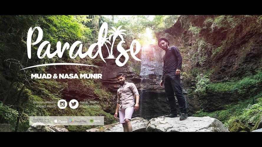 Paradise - Muad & Nasa Munir