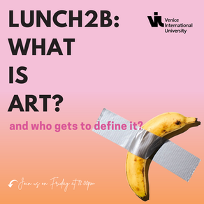 Lunch2B n°3: What is art?