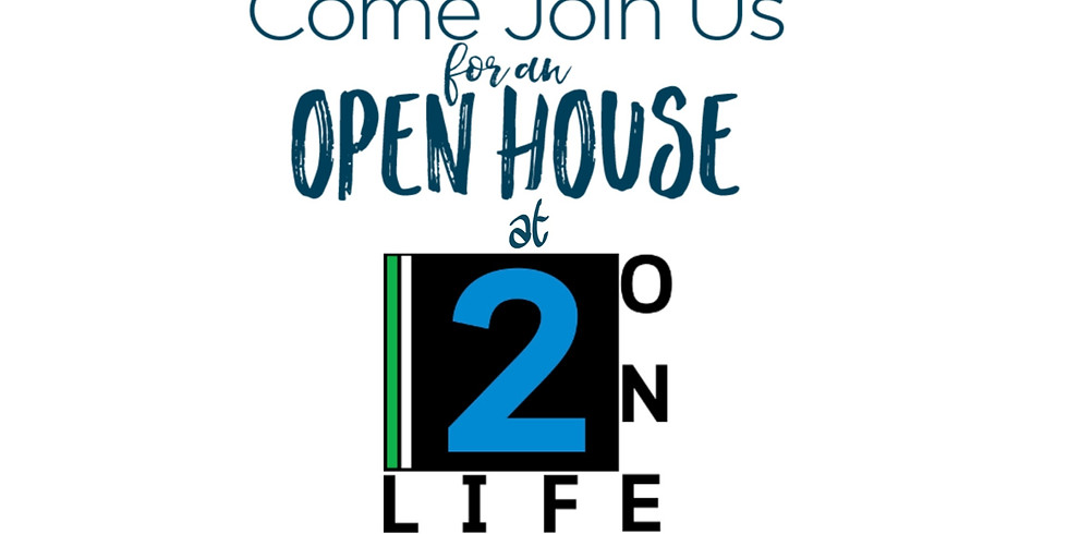 2ONE LIFE OPEN HOUSE