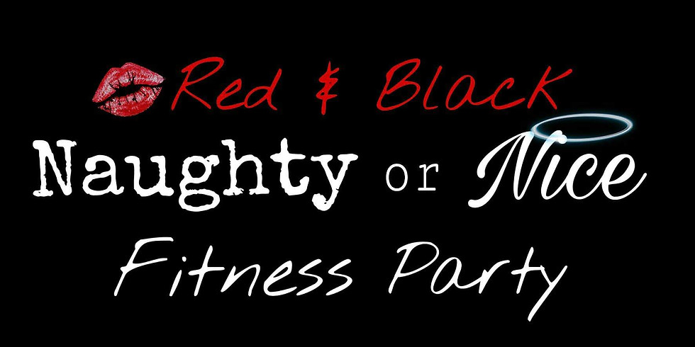 Red & Black Naughty or Nice Fitness Party!