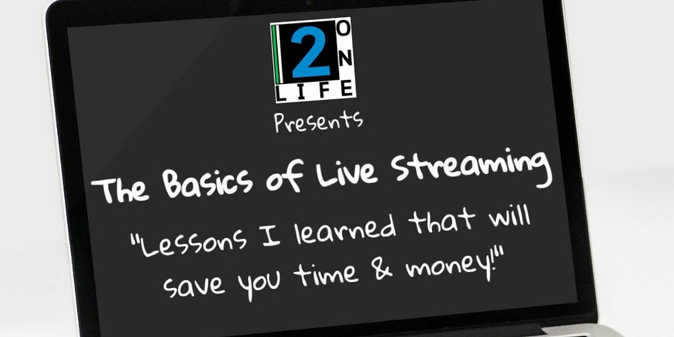 The Basics of Live Streaming