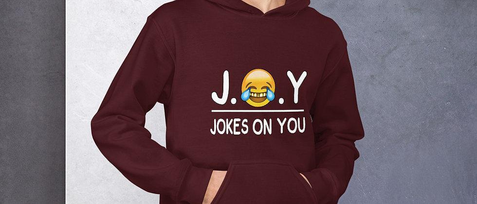J.O.Y (Jokes On You) Unisex Hoodie