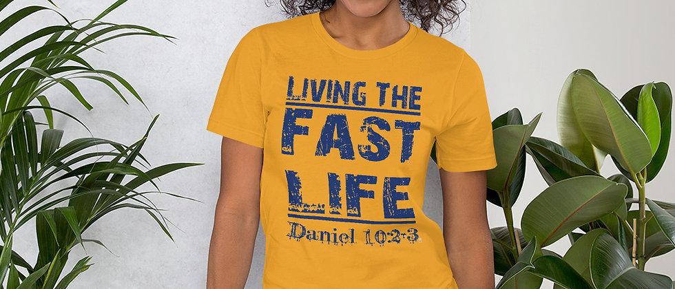 Living The Fast Life Short-Sleeve Unisex T-Shirt