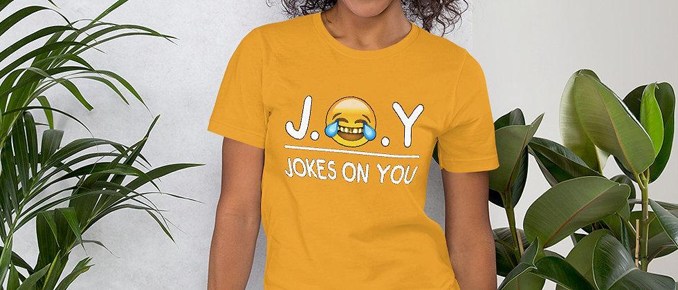 J.O.Y (Jokes On You) Short-Sleeve Unisex T-Shirt