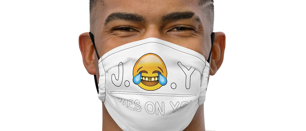 J.O.Y (Jokes On You) Premium face mask