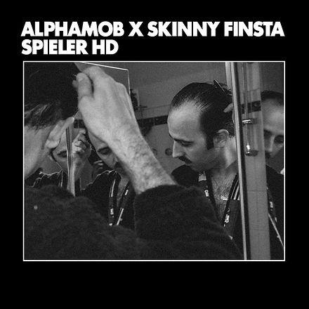Alphamob x Skinny Finsta - Spieler HD Co