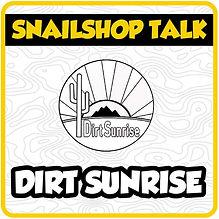 SnailShopTalk_DirtSunrise-04-1024x1024.j
