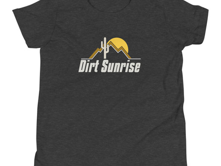 Dirt Sunrise STORE!