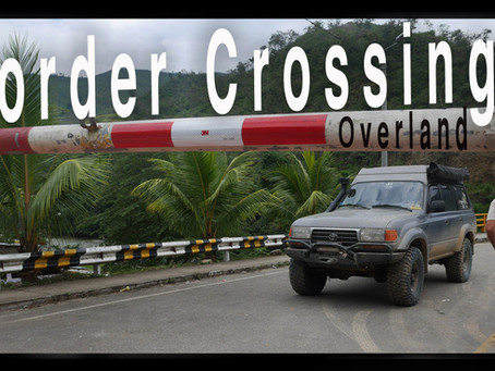 How To: Overland Border Crossings